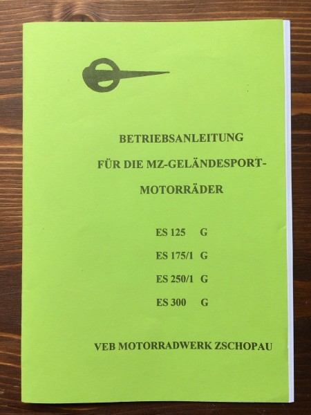 Betriebsanleitung MZ ES G (Reprint)